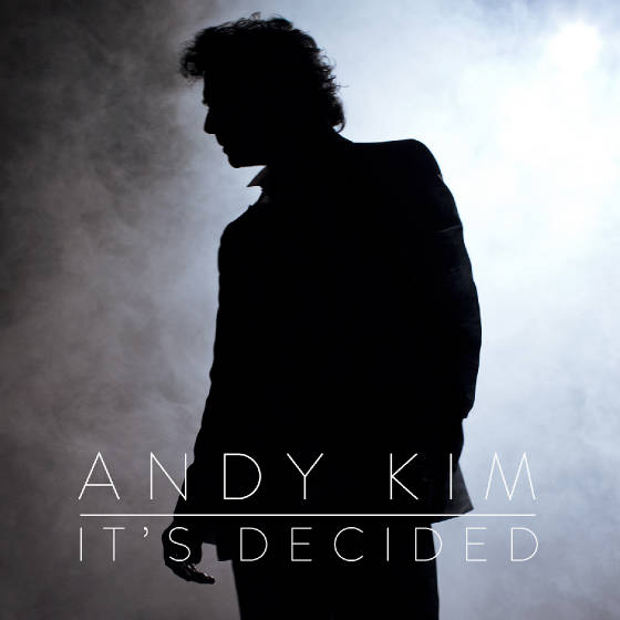 Andy Kim - It's Decided