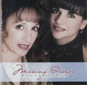 Donna Marie and Karen G - Morning Prayer